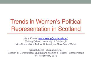 Trends in Women ' s Political Representation in Scotland
