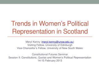Trends in Women ' s Political Representation in Scotland