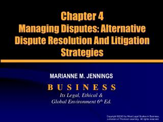 Chapter 4 Managing Disputes: Alternative Dispute Resolution And Litigation Strategies