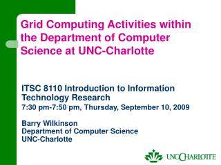 Grid Computing Activities within the Department of Computer Science at UNC-Charlotte