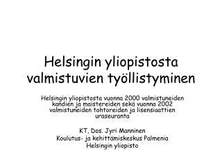 Helsingin yliopistosta valmistuvien työllistyminen