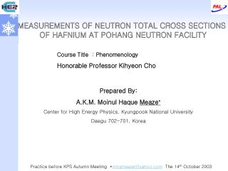 MEASUREMENTS OF NEUTRON TOTAL CROSS SECTIONS  OF HAFNIUM AT POHANG NEUTRON FACILITY