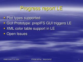 Progress report LE