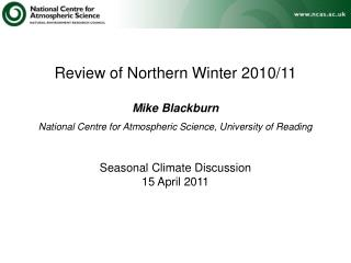 Review of Northern Winter 2010/11 Mike Blackburn