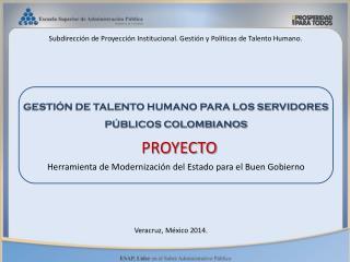 GESTIÓN DE TALENTO HUMANO PARA LOS SERVIDORES PÚBLICOS  COLOMBIANOS
