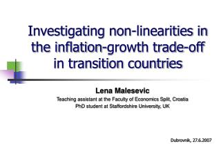 Investigating non-linearities in the inflation-growth trade-off in transition countries