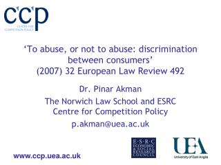 'To abuse, or not to abuse: discrimination between consumers' (2007) 32 European Law Review 492