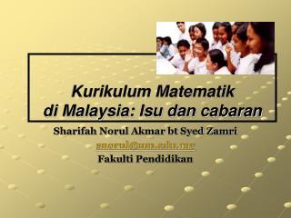 Kurikulum Matematik  di Malaysia: Isu dan cabaran