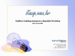 Tražilica i katalog kampova u Republici Hrvatskoj Split, travanj 2009.
