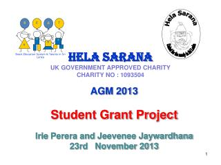 Hela Sarana UK GOVERNMENT APPROVED CHARITY CHARITY  NO : 1093504