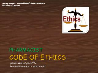 PHARMACIST CODE  OF ETHICS