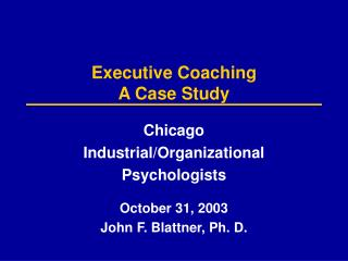 Executive Coaching A Case Study