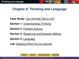 Chapter 8: Thinking and Language Case Study: Can Animals Talk to Us?