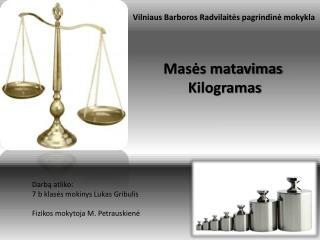 Vilniaus Barboros Radvilait?s pagrindin? mokykla