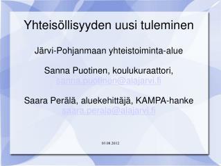 Yhteisöllisyyden uusi tuleminen Järvi-Pohjanmaan yhteistoiminta-alue