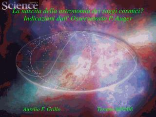 La nascita della astronomia dei raggi cosmici? Indicazioni dall' Osservatorio P. Auger