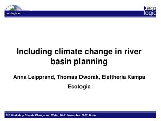 Including climate change in river basin planning