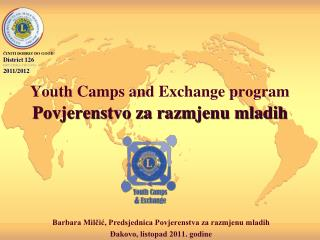 Youth Camps and Exchange program Povjerenstvo za razmjenu mladih