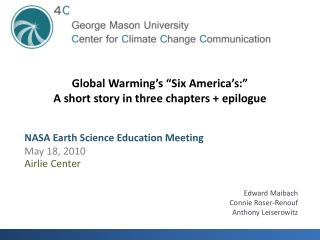 "Global Warming's ""Six America's:"" A short story in three chapters + epilogue"