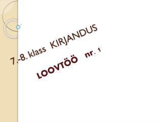 7.-8. klass  KIRJANDUS