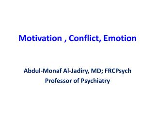 Motivation , Conflict, Emotion