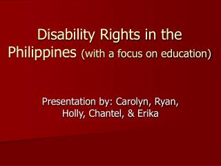 Disability Rights in the Philippines  (with a focus on education)