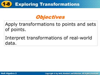 Apply transformations to points and sets of points. Interpret transformations of real-world data.