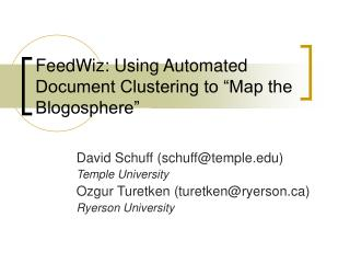 "FeedWiz: Using Automated Document Clustering to ""Map the Blogosphere"""