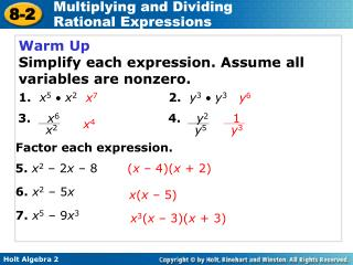 Warm Up Simplify each expression. Assume all variables are nonzero.