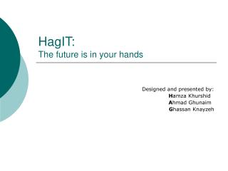 HagIT: The future is in your hands