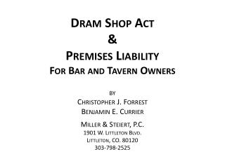 Dram Shop Act & Premises Liability For  Bar and Tavern  Owners