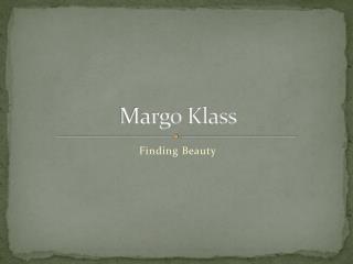 Margo  Klass