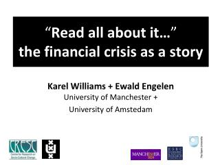 """ Read all about it… "" the financial crisis as a story"