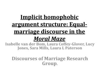Implicit homophobic argument structure: Equal-marriage discourse in the  Moral Maze