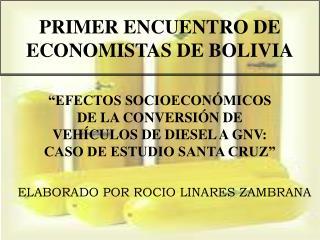 PRIMER ENCUENTRO DE ECONOMISTAS DE BOLIVIA