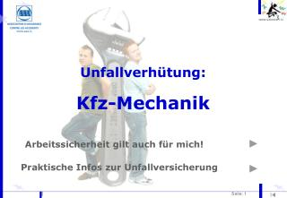 Unfallverhütung: Kfz-Mechanik
