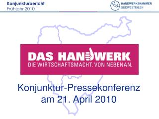 Konjunktur-Pressekonferenz am 21. April 2010