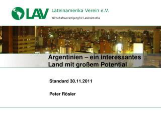 Argentinien – ein interessantes Land mit großem Potential