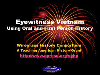 Eyewitness Vietnam Using Oral and First Person History