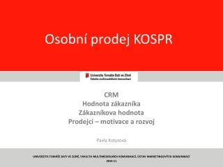 Osobní prodej KOSPR