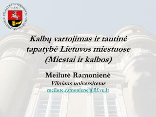 Kalbų vartojimas ir tautinė tapatybė Lietuvos miestuose  (Miestai ir kalbos)