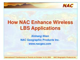 How NAC Enhance Wireless LBS Applications