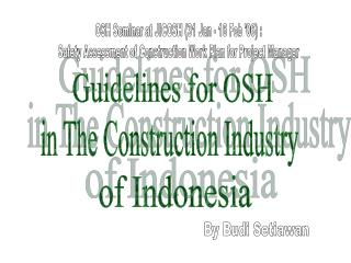 Guidelines for OSH
