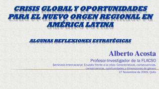crisis global y  oportunidades para  el  nuevo orgen  regional en  América  Latina