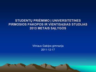 Vilniaus Gabijos gimnazija 2011-1 2 - 17