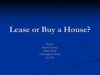 Lease or Buy a House?