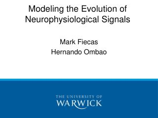 Modeling the Evolution of Neurophysiological Signals