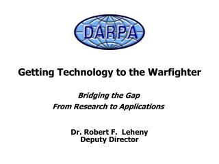 Dr. Robert F.  Leheny Deputy Director