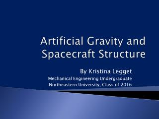 Artificial Gravity and Spacecraft Structure