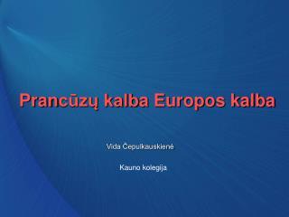Pran cūzų kalb a Europos kalba